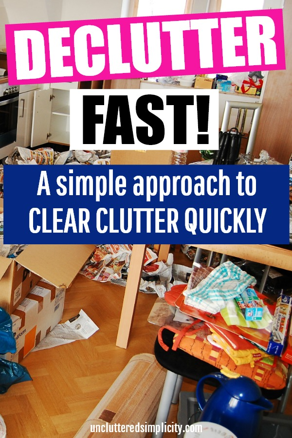 Declutter Fast! A Simple Method For Clearing Clutter Quickly