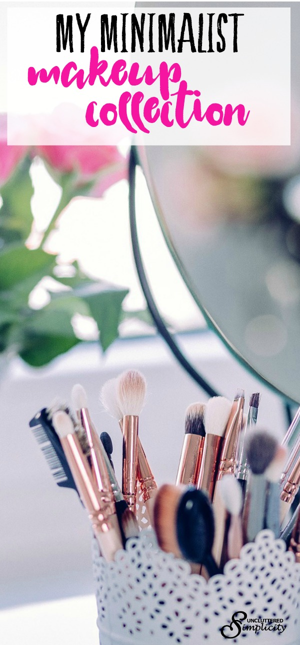 minimalist makeup | makeup collection | minimalism #minimalist #minimalismmy story of minimalism how I went from shopaholic to a minimalist mom. #minimalism #minimalism