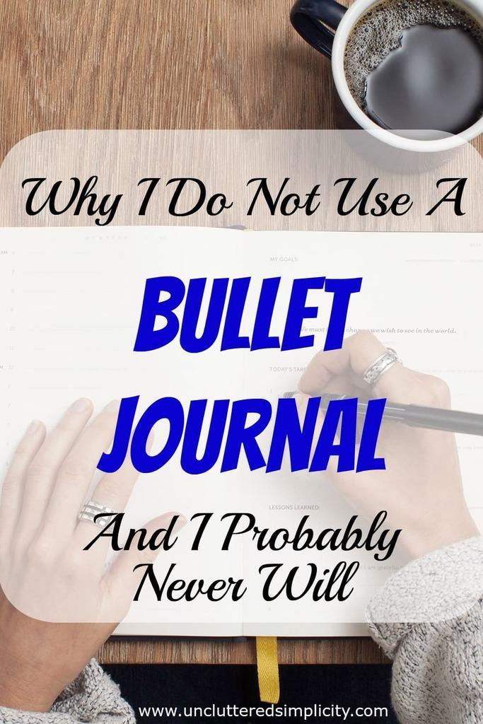 I'm so glad I read this! Now I don't feel so bad about not wanting to use a bullet journal! #bulletjournal #organize #simplify