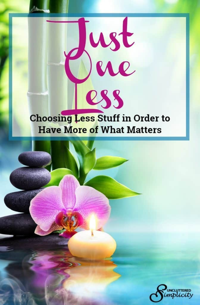 minimalist life | life with less | simple living | choose less #simplify #simpleliving #declutter #minimalism