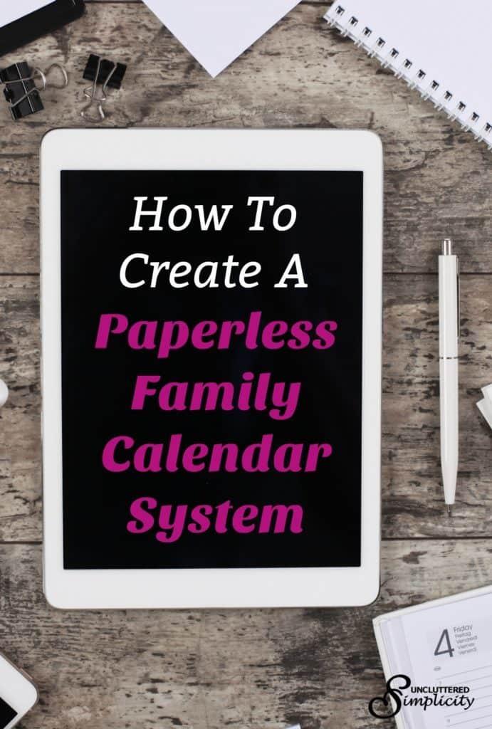 paperless family calendar | digital family calendar | organize family activities #declutter #paperless #declutterpaper #simplify