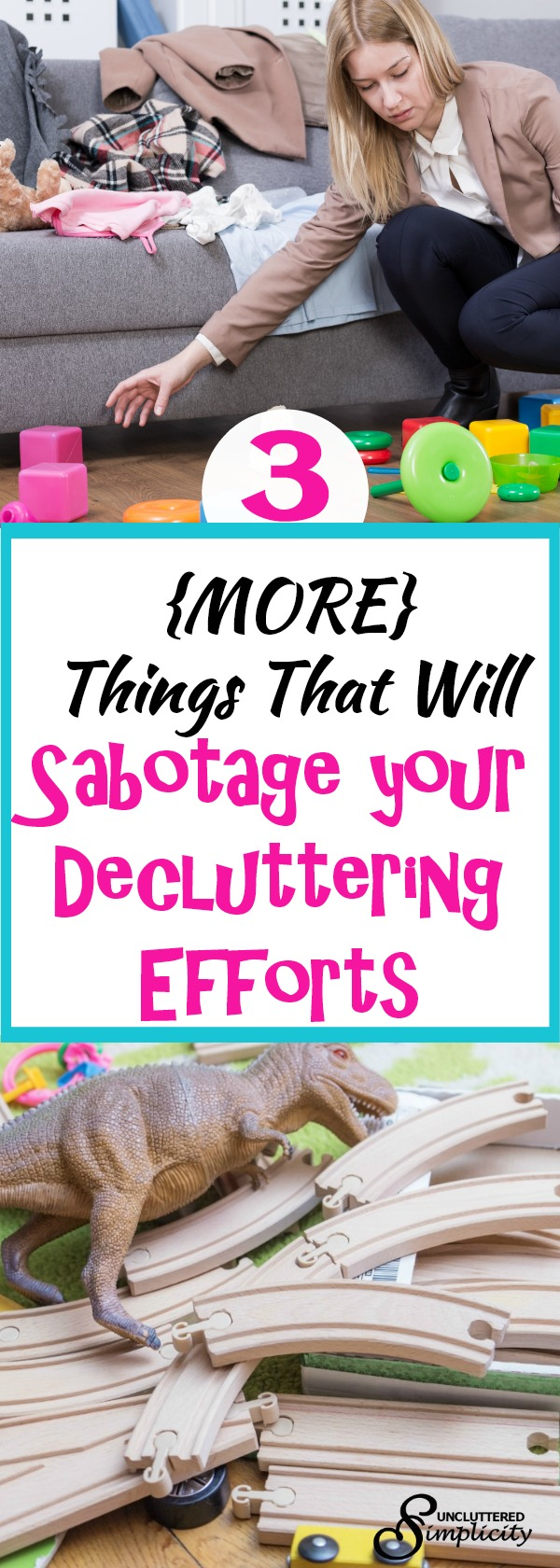 decluttering efforts | things that get in the way of decluttering | how to declutter your home