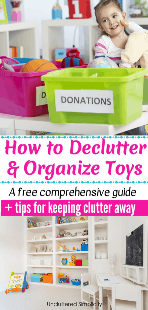 Organizing with Kids, yes it is possible! Here's a free comprehensive guide to help you declutter and organize toys once and for all!