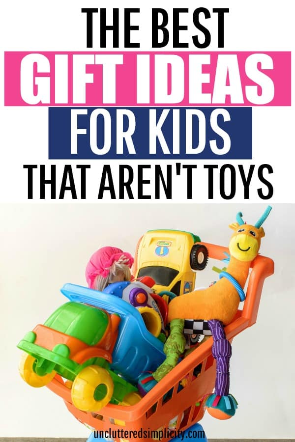 Best Gifts Ideas For Kids That Aren T Toys Non Toy Gift Ideas