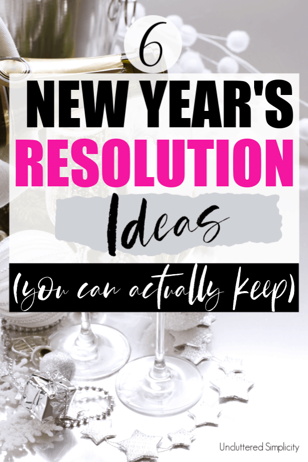 New Year's Resolution Ideas for 2019 You Can Actually Keep