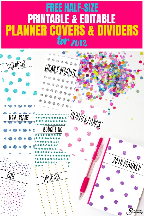 Free Half-Size Printable and Editable Planner Covers and Dividers for 2018 #2018 #freeprintables #plannerprintables #2018planner