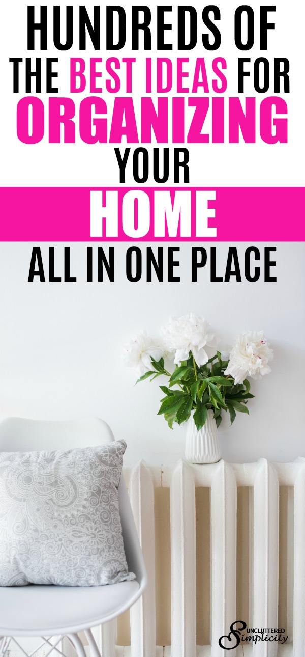 best ideas for organizing your home   organizing on a budget   how to get organized   organizing hacks #organization # organizedhome #organizing