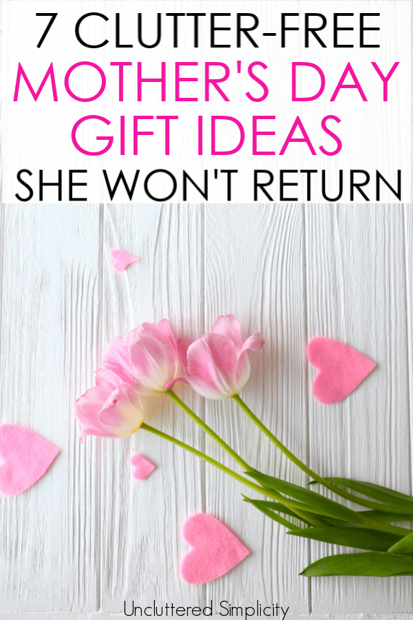 Looking for some clutter-free gift ideas for your mom this Mother's Day? Here are 7 brilliant ideas that don't come in a box! #mothersday #mothersdaygift #giftideas