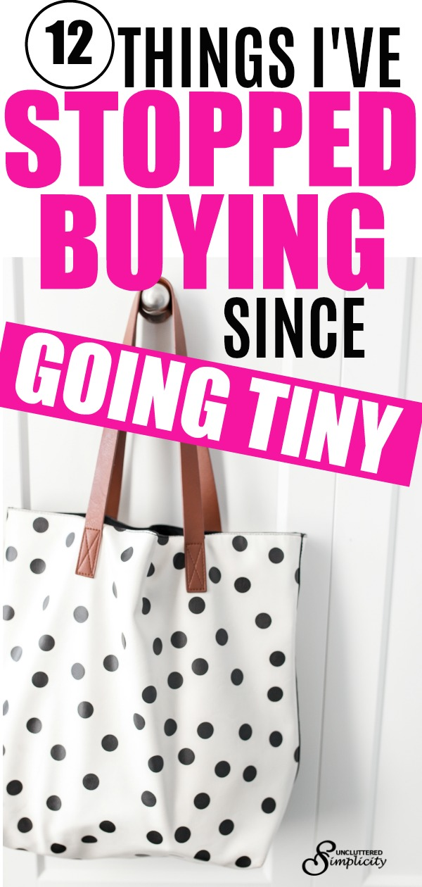 Things I had to stop buying after moving into a tiny home #tinyhouse #notenoughroom #stoppedbuying