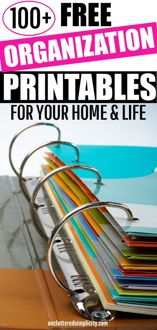 100+ Free Organization Printables For Your Home And Life #organization #getorganized