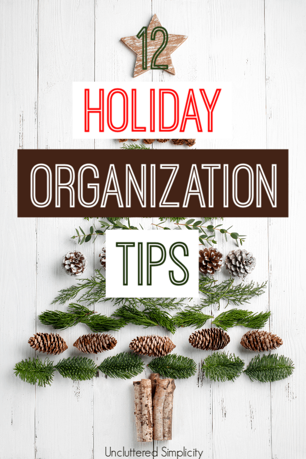 12 helpful holiday organization tips to keep you sane this Christmas season.