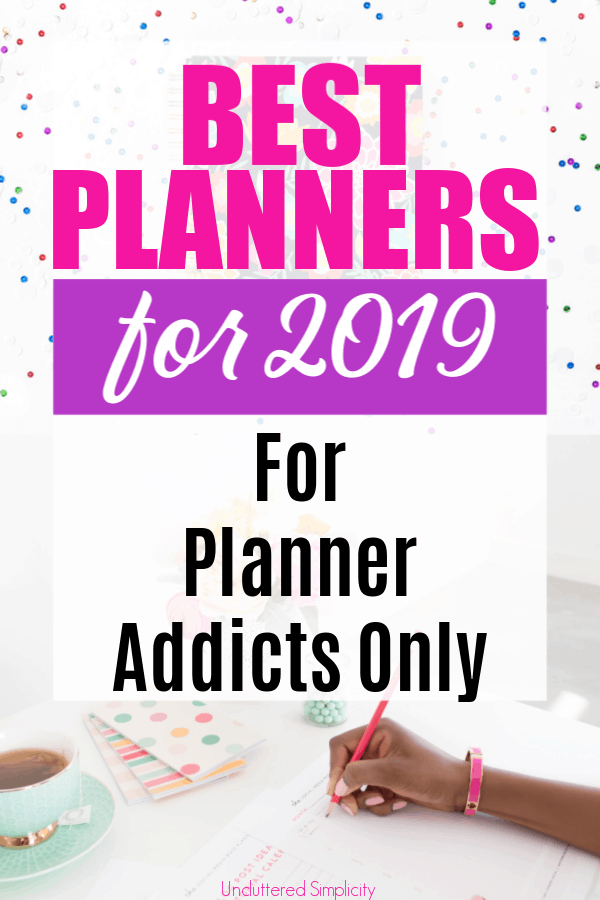 The Best Planners for 2019 with reviews. Wondering which planner is right for you?
