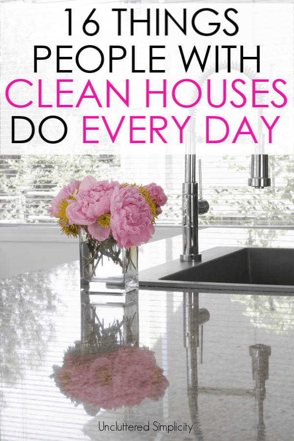 Wanna know what people with clean houses do everyday? Hint: they don't spend hours cleaning,! #simpleclean #cleanhome #cleaningtips
