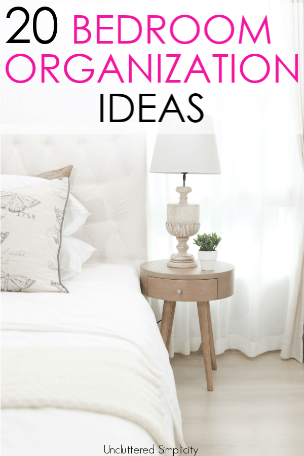 DIY bedroom organization ideas for small and large spaces that are easy and affordable. #bedroomorganization