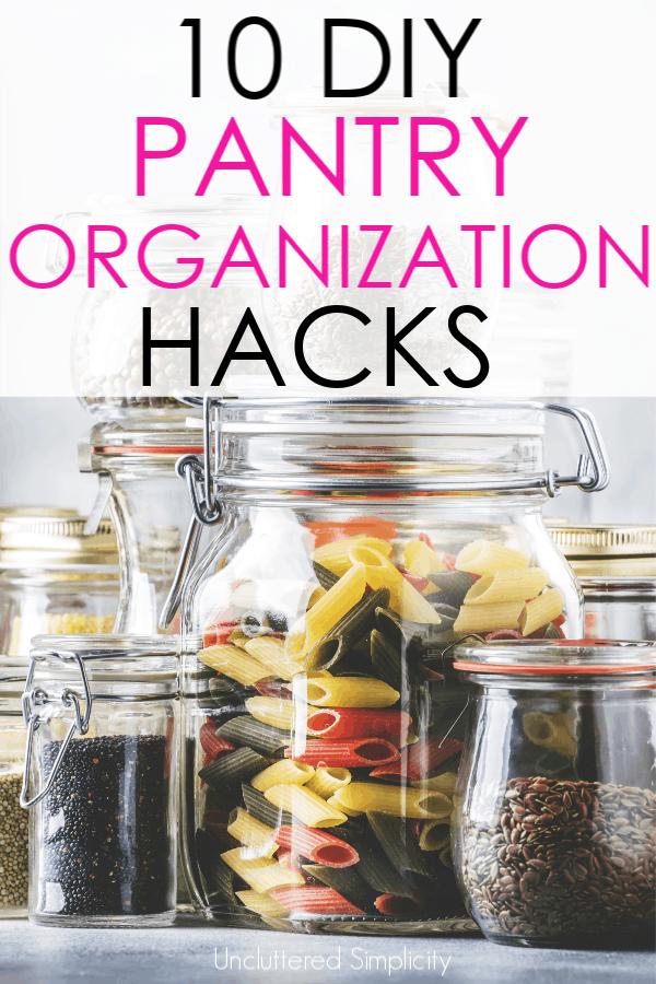 10 DIY Pantry Organization Hacks You Won't Want To Miss #pantryorganization #pantryideas #kitchenhacks