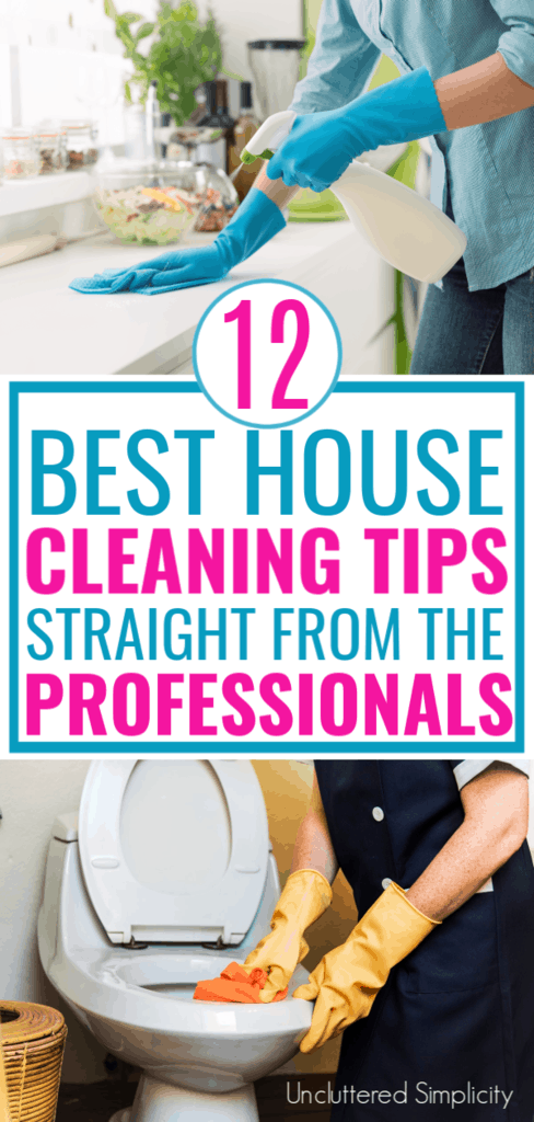 12 Best House Cleaning Tips From Professional House Cleaners #cleaninghacks #cleanhouse #cleaning
