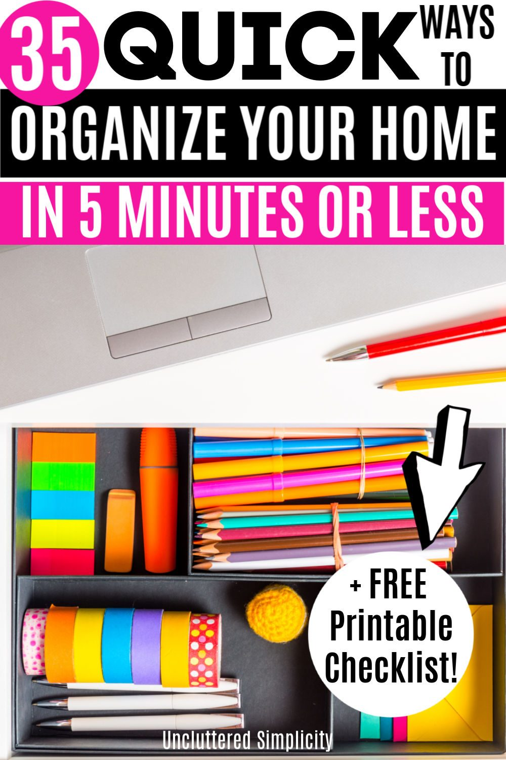 Want to declutter and organize your home? Start small with these 35 quick home organization ideas. #unclutteredsimplicity