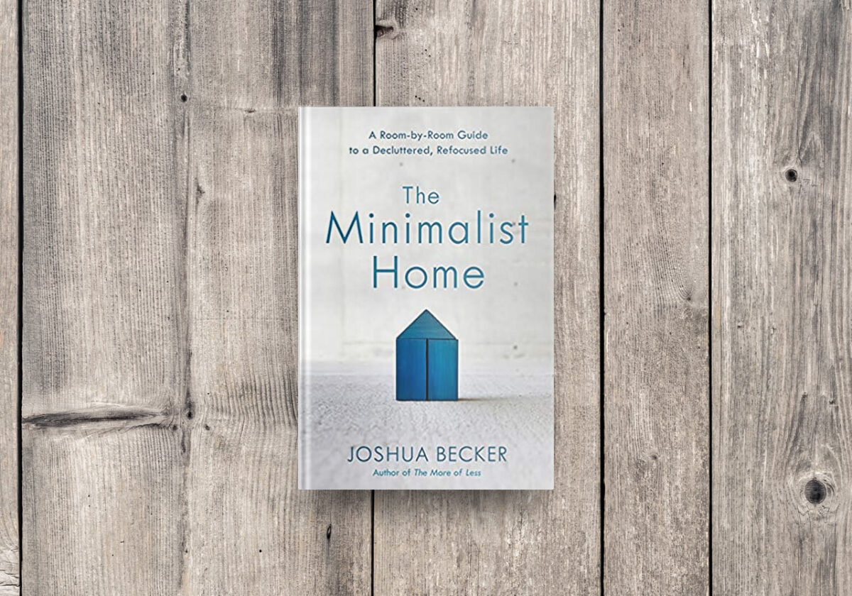 Best decluttering book: The Minimalist Home