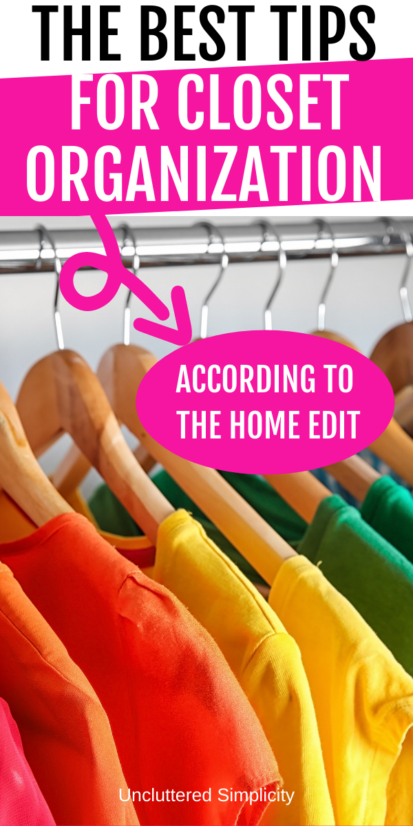 Best Closet Organizing Tips From The Home Edit