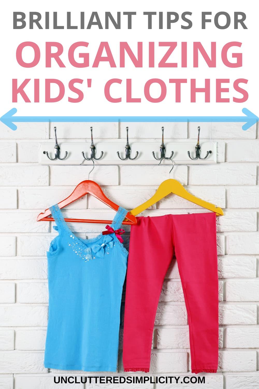 Pin kids clothes organization